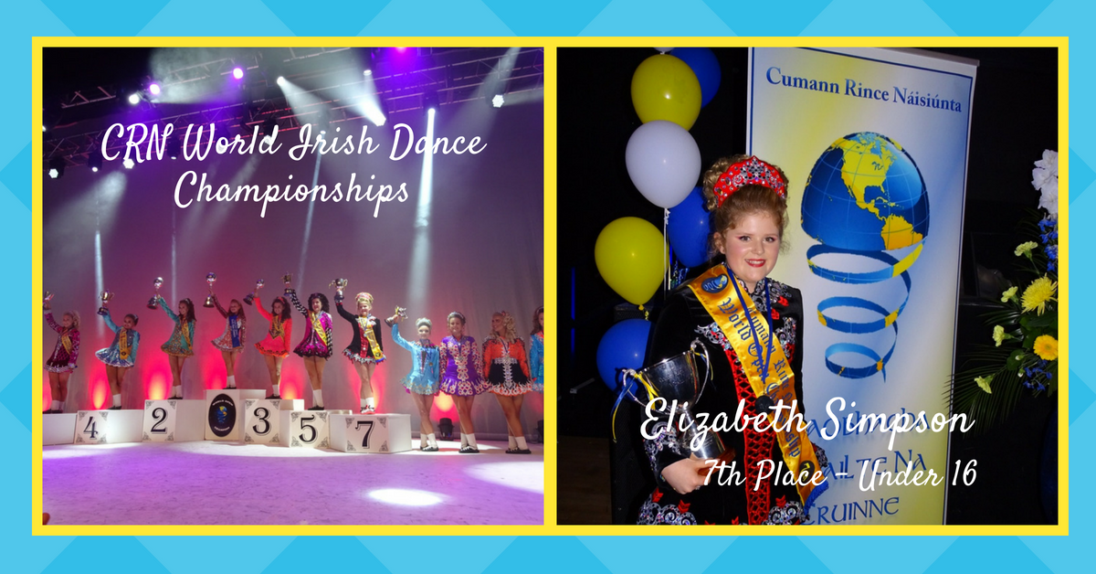 Rince Nua Irish Dancer awarded 7th Place at World Championships in Ireland