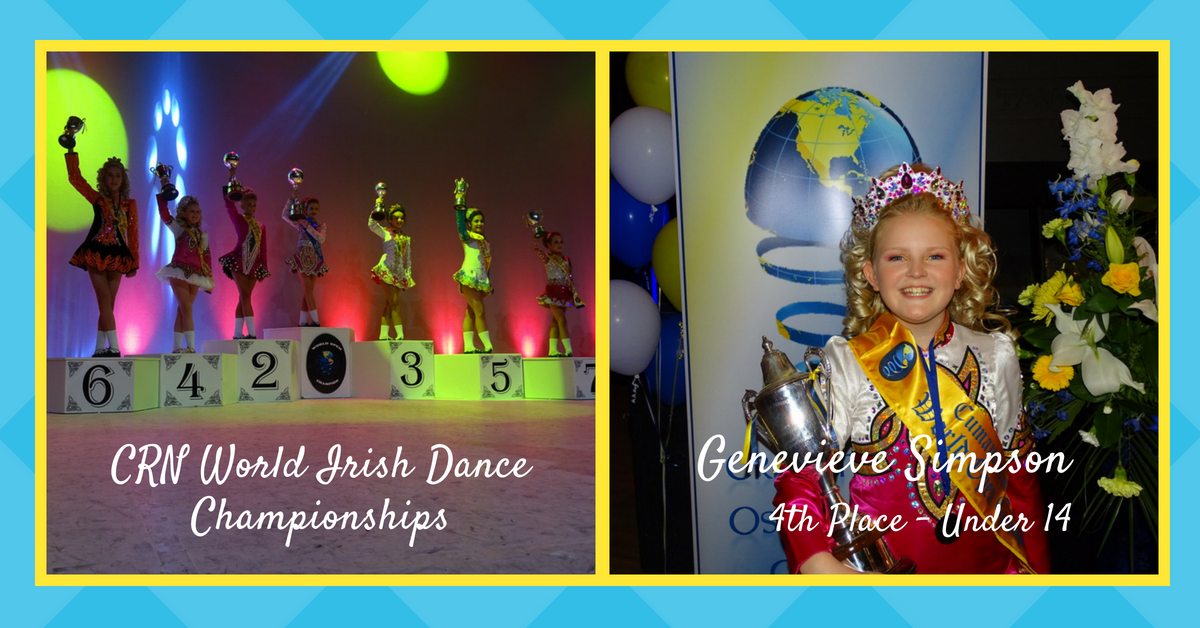 Rince Nua Irish Dancer awarded 4th Place at World Championships in Ireland